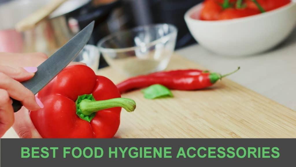 best food hygiene accessories